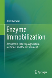 Enzyme Immobilization - Advances in Industry, A...