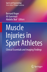 Muscle Injuries in Sport Athletes - Clinical Es...