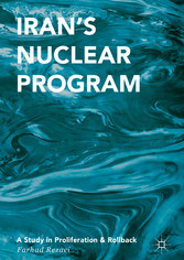 Irans Nuclear Program - A Study in Proliferatio...
