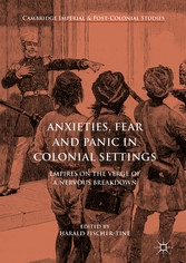 Anxieties, Fear and Panic in Colonial Settings ...