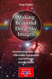 Making Beautiful Deep-Sky Images - Astrophotogr...