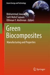 Green Biocomposites - Manufacturing and Properties