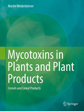 Mycotoxins in Plants and Plant Products - Cerea...