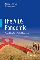 The AIDS Pandemic - Searching for a Global Resp...