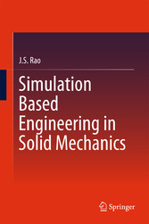 Simulation Based Engineering in Solid Mechanics