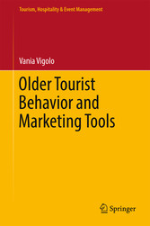 Older Tourist Behavior and Marketing Tools