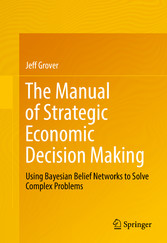 The Manual of Strategic Economic Decision Makin...