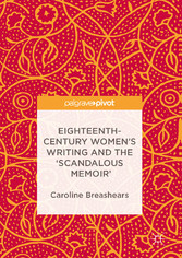 Eighteenth-Century Womens Writing and the Scand...