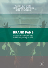 Brand Fans - Lessons from the Worlds Greatest S...