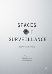 Spaces of Surveillance - States and Selves