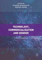 Technology, Commercialization and Gender - A Gl...