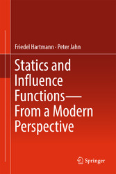 Statics and Influence Functions - from a Modern...