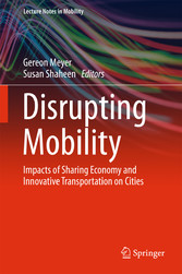 Disrupting Mobility - Impacts of Sharing Econom...