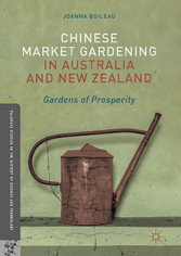 Chinese Market Gardening in Australia and New Z...