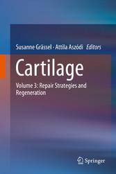 Cartilage - Volume 3: Repair Strategies and Reg...