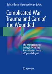Complicated War Trauma and Care of the Wounded ...