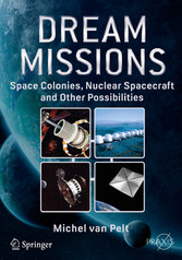 Dream Missions - Space Colonies, Nuclear Spacec...
