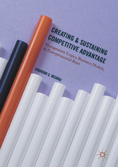 Creating and Sustaining Competitive Advantage -...