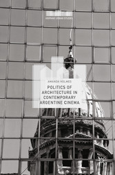 Politics of Architecture in Contemporary Argent...