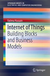 Internet of Things - Building Blocks and Busine...