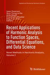 Recent Applications of Harmonic Analysis to Fun...
