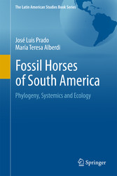 Fossil Horses of South America - Phylogeny, Sys...