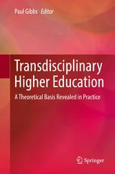 Transdisciplinary Higher Education - A Theoreti...