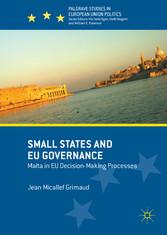 Small States and EU Governance - Malta in EU De...