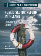 Public Sector Reform in Ireland - Countering Crisis