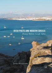 Irish Poets and Modern Greece - Heaney, Mahon, ...