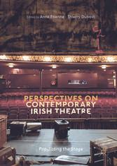 Perspectives on Contemporary Irish Theatre - Po...