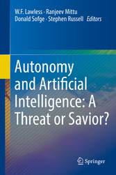 Autonomy and Artificial Intelligence: A Threat ...