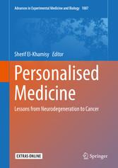 Personalised Medicine - Lessons from Neurodegen...