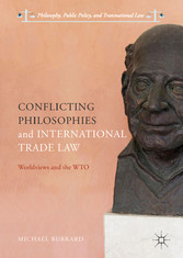 Conflicting Philosophies and International Trad...