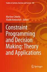 Constraint Programming and Decision Making: The...