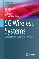 5G Wireless Systems - Simulation and Evaluation...