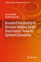 Bounded Rationality in Decision Making Under Un...