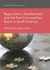 Regionalism, Development and the Post-Commoditi...