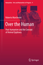Over the Human - Post-humanism and the Concept ...