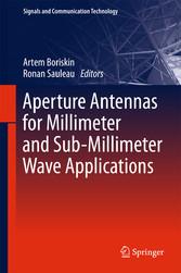 Aperture Antennas for Millimeter and Sub-Millim...