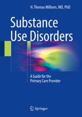 Substance Use Disorders - A Guide for the Prima...