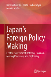 Japans Foreign Policy Making - Central Governme...