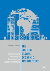 The Shifting Global Economic Architecture - Dec...