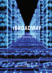 iBroadway - Musical Theatre in the Digital Age