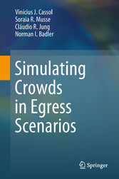Simulating Crowds in Egress Scenarios