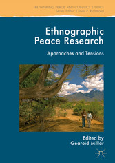 Ethnographic Peace Research - Approaches and Te...
