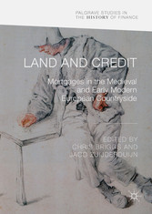 Land and Credit - Mortgages in the Medieval and...
