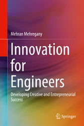 Innovation for Engineers - Developing Creative ...