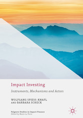 Impact Investing - Instruments, Mechanisms and ...