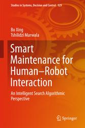 Smart Maintenance for Human-Robot Interaction -...
